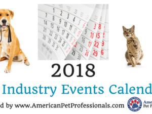 2018 Pet Industry Events Calendar! | American Pet Professionals